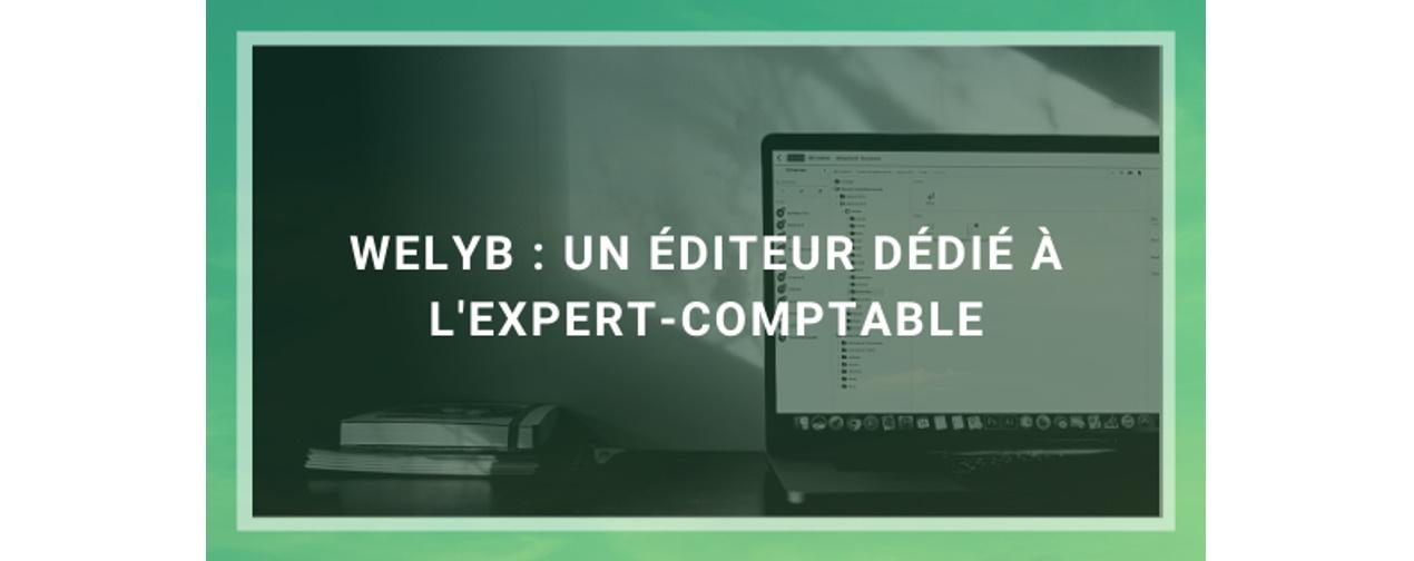 Welyb : un éditeur dédié à l'expert-comptable
